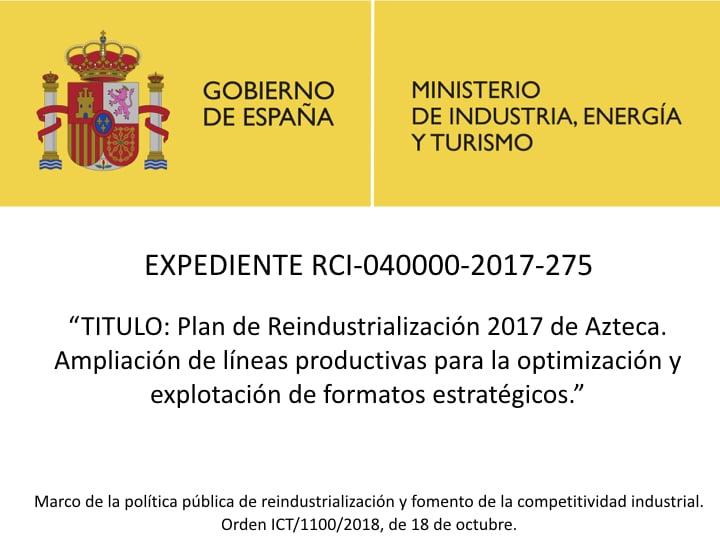 Plan de Reindustrialización 2017 de Azteca. Ampliación de líneas productivas para la optimización y explotación de formatos estratégicos.